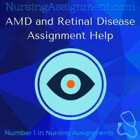 AMD and Retinal Disease Assignment Help