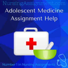 Adolescent Medicine Assignment Help