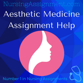 Aesthetic Medicine Assignment Help