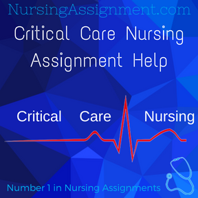 Critical Care Nursing Assignment Help