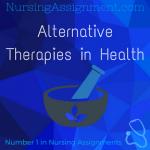 Alternative Therapies in Health