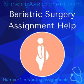 Bariatric Surgery Assignment Help