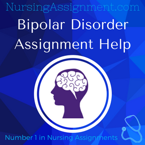 Bipolar Disorder Assignment Help