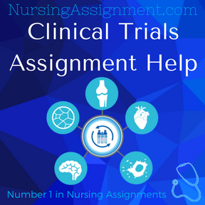 Clinical Trials Assignment Help