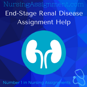 End Stage Renal Disease Assignment Help