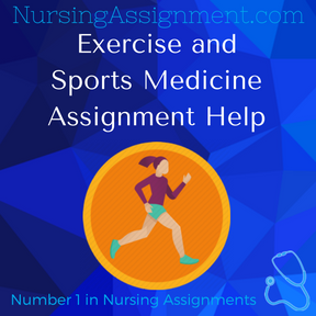 Exercise and Sports Medicine Assignment Help