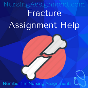 Fracture Assignment Help