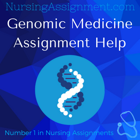 Genomic Medicine Assignment Help