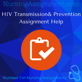 HIV Transmission & Prevention Assignment Help