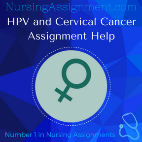 HPV and Cervical Cancer Assignment Help