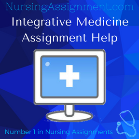 Integrative Medicine Assignment Help