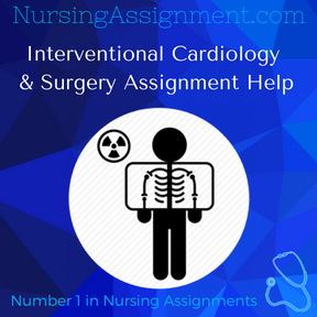 Interventional Cardiology & Surgery Assignment Help