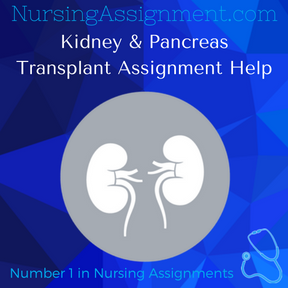 Kidney & Pancreas Transplant Assignment Help