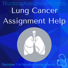 Lung Cancer Assignment Help