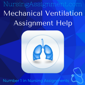 Mechanical Ventilation Assignment Help