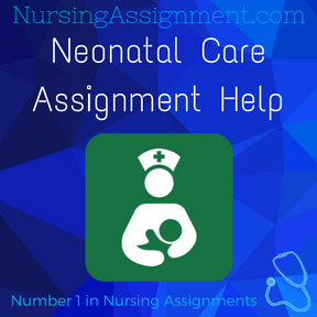 Neonatal Care Assignment Help