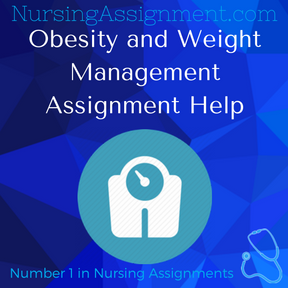 Obesity and Weight Management Assignment Help