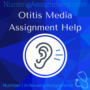Otitis Media Assignment Help