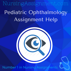 Pediatric Ophthalmology Assignment Help