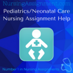 Pediatrics/Neonatal Care Nursing