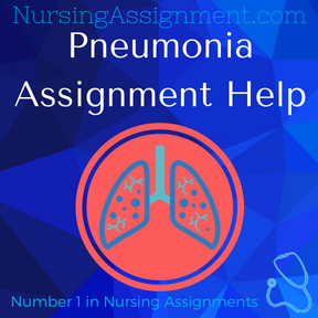 Pneumonia Assignment Help
