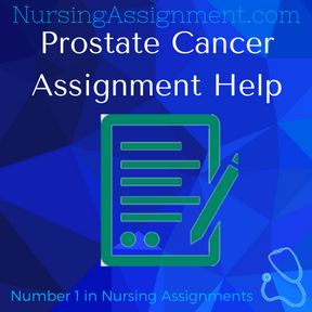 Prostate Cancer Assignment Help