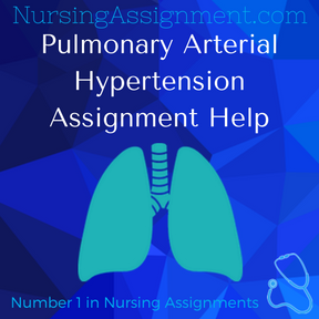 Pulmonary Arterial Hypertension Assignment Help