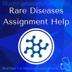Rare Diseases Assignment Help