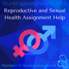 Reproductive and Sexual Health Assignment Help