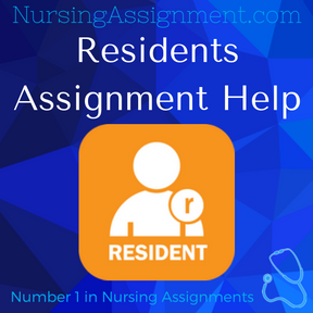 Residents Assignment Help