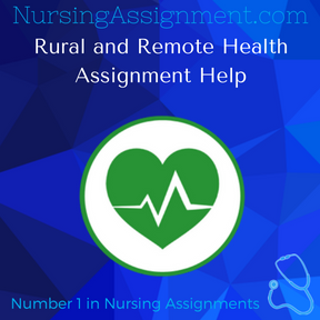 Rural and Remote Health Assignment Help