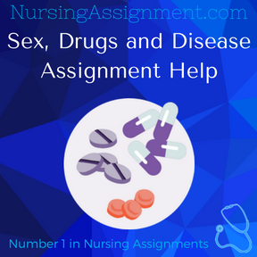 Sex Drugs and Disease Assignment Help