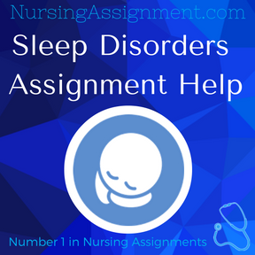 `Sleep Disorders Assignment Help