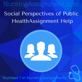 Social Perspectives of Public HealthAssignment Help