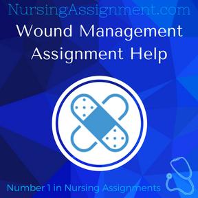 Wound Management Assignment Help
