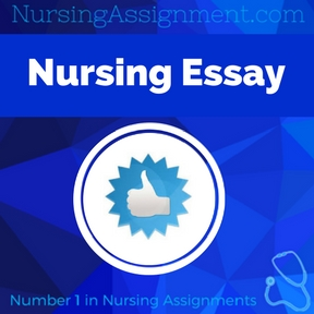 Nursing Essay Assignment Help