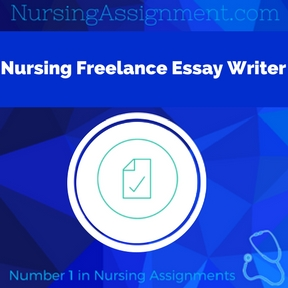 Nursing Freelance Essay Writer Assignment Help