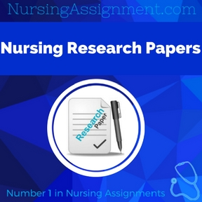 Nursing Research Papers Assignment Help