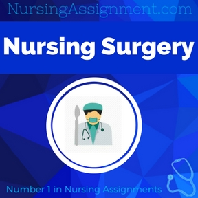 Nursing Surgery Assignment Help