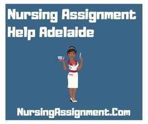 Nursing Assignment Help Adelaide