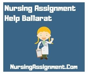 Nursing Assignment Help Ballarat