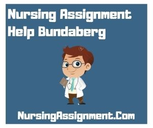 Nursing Assignment Help Bundaberg