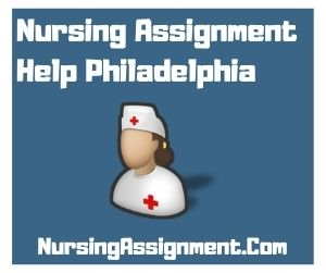 Nursing Assignment Help Philadelphia
