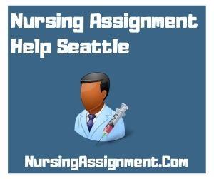 Nursing Assignment Help Seattle