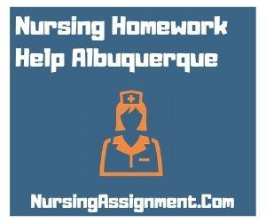 Nursing Homework Help Albuquerque