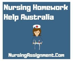Nursing Homework Help Australia