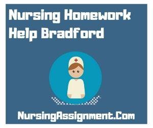 Nursing Homework Help Bradford