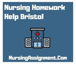Nursing Homework Help Bristol