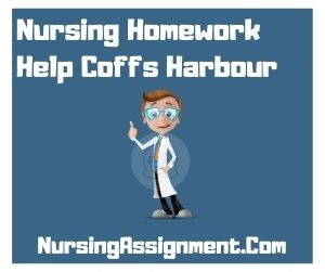 Nursing Homework Help Coffs Harbour