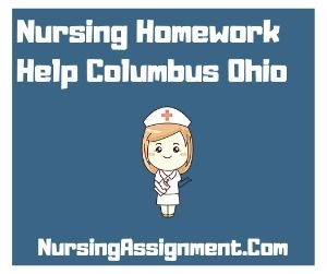 Nursing Homework Help Columbus Ohio